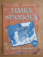 Flavia Angelescu - Limba spaniola. Clasa a XI-a