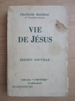 Francois Mauriac - Vie de Jesus (1936)