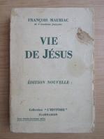 Anticariat: Francois Mauriac - Vie de Jesus (1936)