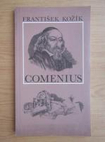 Frantisek Kozik - Comenius