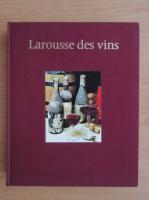 Anticariat: Gerard Debuigne - Larousse des vins
