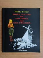 Anticariat: Iuliana Petrian - Visatorul (editie trilingva)