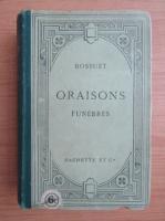 Anticariat: Jacques Benigne Bossuet - Oraisons funebres (1920)