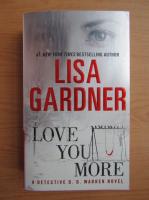 Anticariat: Lisa Gardner - Love you more