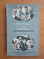 Louisa May Alcott - Little women. Good wives