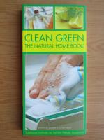 Margareta Briggs - Clean green. The natural home book
