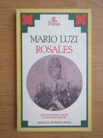 Anticariat: Mario Luzi - Rosales