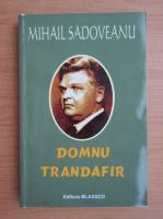 Anticariat: Mihail Sadoveanu - Domnu Trandafir