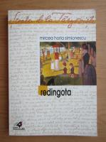 Mircea Horia Simionescu - Redingota