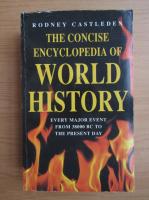 Rodney Castleden - The concise encyclopedia of world history