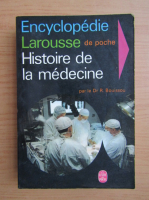 Anticariat: Roger Bouissou - Histoire de la medecine