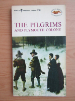 Anticariat: The pilgrims and plymouth colony