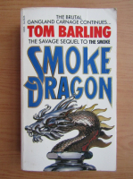 Anticariat: Tom Barling - Smoke dragon