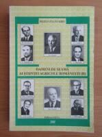 Viorel Iulian Pestean - Oameni de seama ai stiintei agricole romanesti (volumul 2)