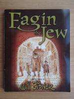 Anticariat: Will Eisner - Fagin the Jew