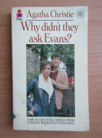 Anticariat: Agatha Christie - Why didn't they ask Evans?