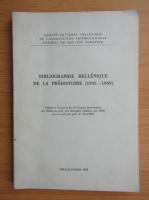 Anticariat: Bibliographie hellenique de la prehistoire, 1945-1969