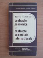 Anticariat: Breviar alfabetic contracte economice si contracte comerciale internationale