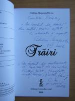 Anticariat: Catalina Margareta Miclos - Trairi (cu autograful autoarei)