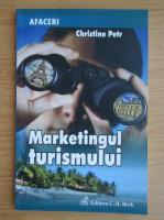 Anticariat: Christine Petr - Marketingul turismului