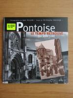 Anticariat: Christophe Duvivier - Pontoise, le temps retrouve