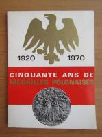 Anticariat: Cinquante ans de Medailles Polonaises, 1920-1970