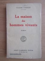 Claude Farrere - La maison des hommes vivants (1926)