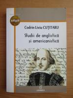 Anticariat: Codrin Liviu Cutitaru - Studii de anglistica si americanistica