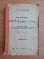 Anticariat: Edouard Schure - Les grandes legendes de France (1917)