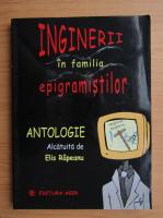 Anticariat: Elis Rapeanu - Inginerii in familia epigramistilor