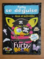 Anticariat: Furby se deguise. Jeux et activites