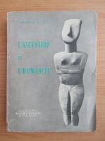 Anticariat: Herbert Kuhn - L'ascension de l'humanite