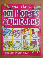Anticariat: How to draw 101 horses and unicorns