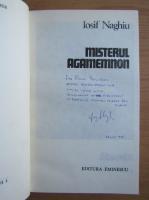 Anticariat: Iosif Naghiu - Misterul Agamemnon (cu autograful autorului)