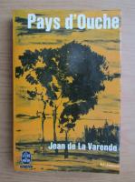 Anticariat: Jean de la Varende - Pays d'Ouche