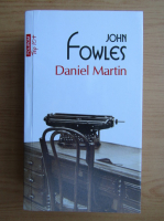Anticariat: John Fowles - Daniel Martin (Top 10+)