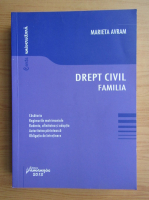 Anticariat: Marieta Avram - Drept civil. Familia