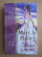Anticariat: Mary Jo Putney - Matase si secrete