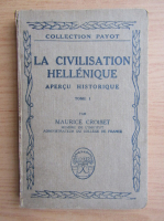 Anticariat: Maurice Croiset - La civilisation hellenique (volumul 1, 1922)