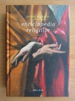 Michel Malherbe - Enciclopedia religiilor (volumul 2)