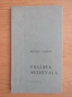 Anticariat: Mihail Sabin - Pasarea medievala
