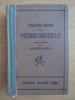 Anticariat: Paul Desjardins - Theatre choisi de Pierre Corneille (1909)