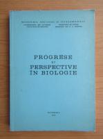 Anticariat: Progrese si perspective in biologie