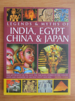 Anticariat: Rachel Storm - Legends and myths of India, Egypt, China and Japan