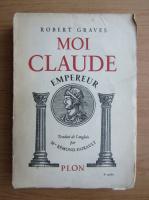 Anticariat: Robert Graves - Moi, Claude, empereur (1939)