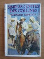 Anticariat: Rudyard Kipling - Simples Contes des Collines (1936)