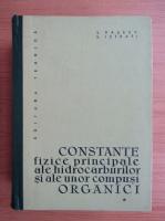 Anticariat: S. Raseev - Constante fizice principale ale hidrocarburilor si ale unor compusi organici (volumul 1)