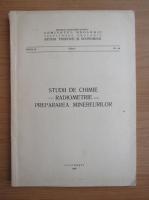 Anticariat: Studii de chimie. Radiometrie. Prepararea minereurilor