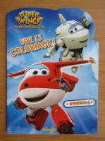 Anticariat: Super Wings. Vive le coloriage!