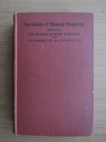Anticariat: Textbooks of physical chemistry (volumul 3, 1924)